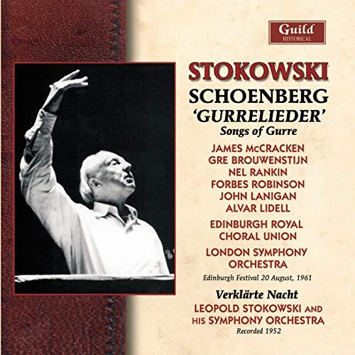 Stokowski , Leopold - Schoenberg: Gurrelieder/Songs Of Gurre (ERCU, LSO, McCracken,Brouwenstijn) / Verklärte Nacht (His Symphony Orchestra)