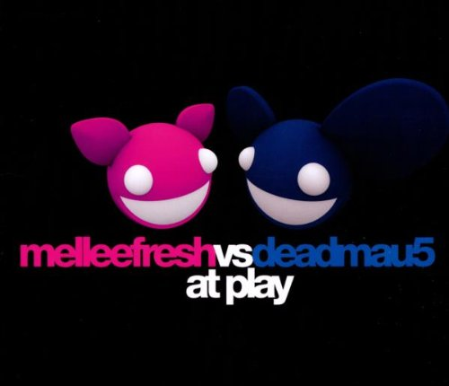 Melleefresh Vs Deadmau5 - At Play