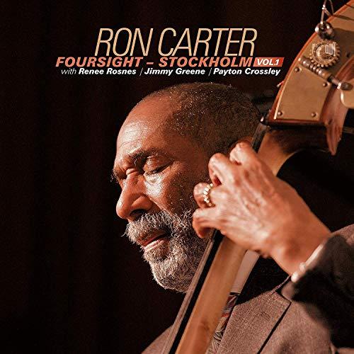 Ron Carter - Foursight-Stockholm Vol.1