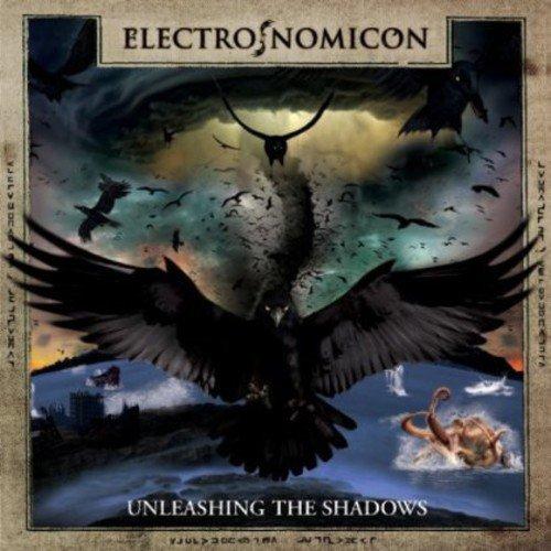 Electro Nomicon - Unleashing The Shadows