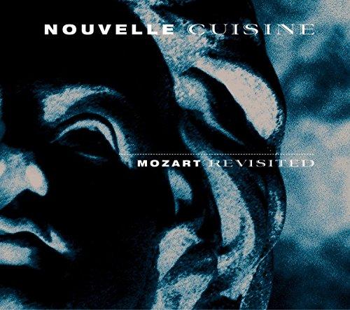Nouvelle Cuisine - Mozart Revisited