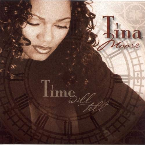 Moore , Tina - Time will tell