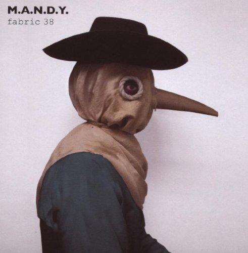 M.A.N.D.Y. - Fabric 38