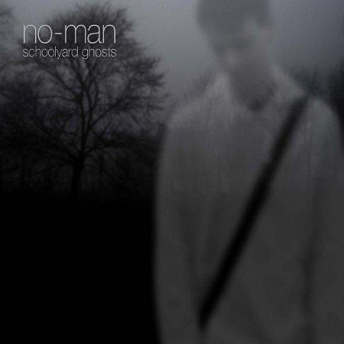 No-Man - Schoolyard Ghosts