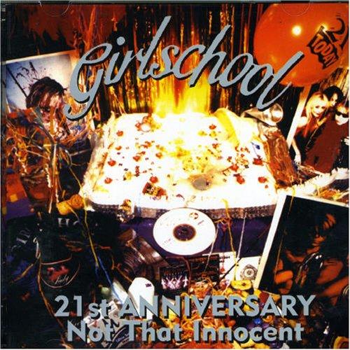 Girlschool - 21st Anniversary Not that innocent