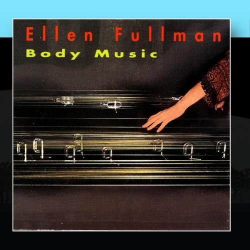 Fullman , Ellen - Body Music