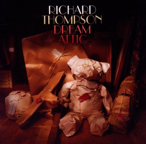 Thompson , Richard - Dream Attic