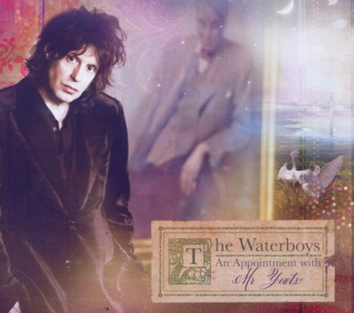 Waterboys , The - An Appointment With Mr.Yeats