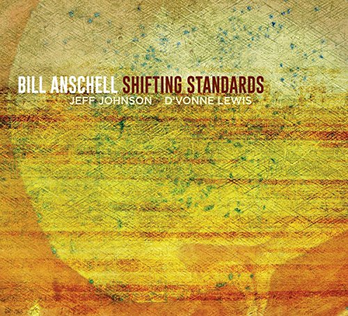 Anschell , Bill - Shifting Standards