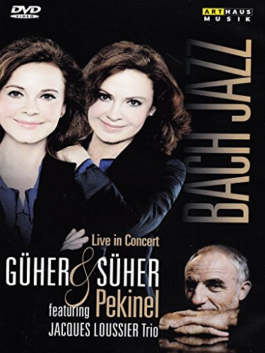 Pekinel , Güher & Süher - Bach Jazz - Live In Concert (Featuring Jacques Loussier Trio)