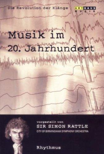DVD - Musik im 20. Jahrhundert - Die Revolution der Klänge 2: Rhythmus (Sir Simon Rattle)