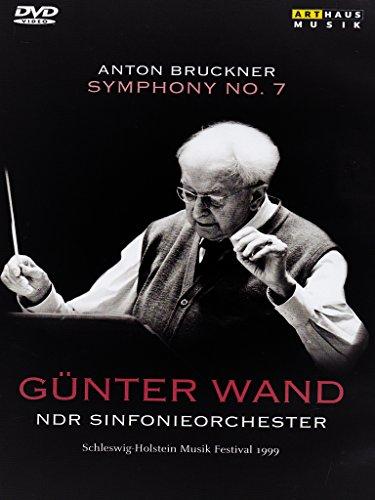 Wand , Günter & NDR Sinfonieorchester - Bruckner: Symphony No. 7 (Schleswig-Holstein Musik Festival 1999)