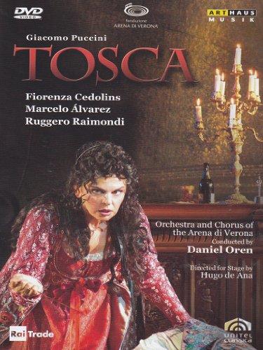 Puccini , Giacomo - Tosca (Cedolins, Alvarez, Raimondi, Oren)
