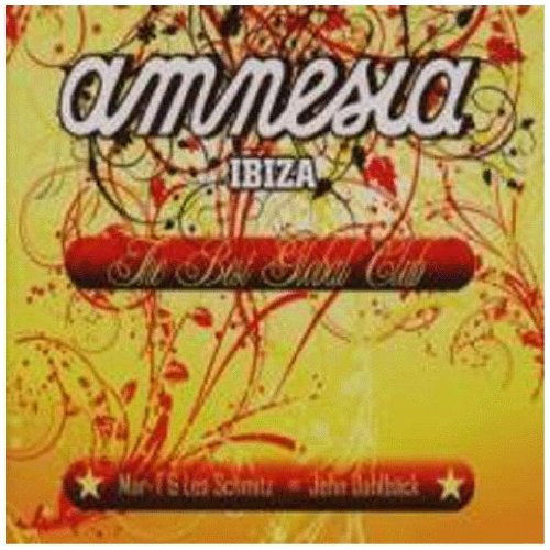 Sampler - Amnesia Ibiza - The Best Global Club (Mar-T & Les Schmitz Vs. John Dahlbäck)