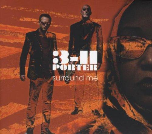 3-11 Porter - Surround Me