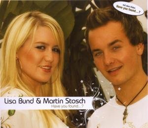 Bund , Lisa & Stosch , Martin - Have You Found (Maxi)