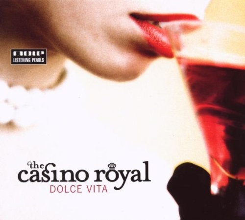 Casino Royal , The - Dolce Vita