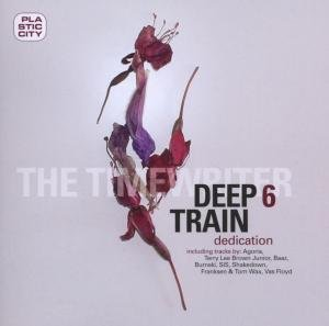Sampler - Deep Train 6 - Dedication