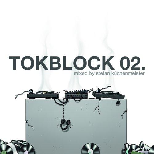 Küchenmeister , Stefan - Tokblock 02 (Mixed By Stefan Küchenmeister)
