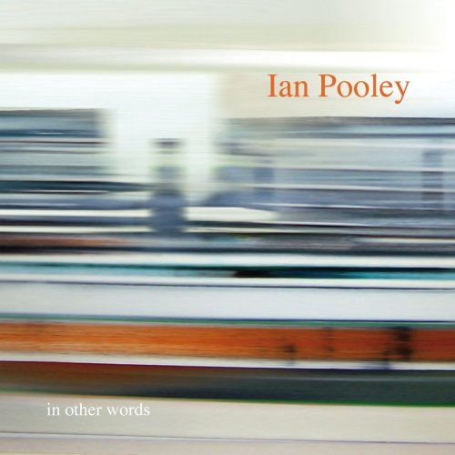 Pooley , Ian - In other words
