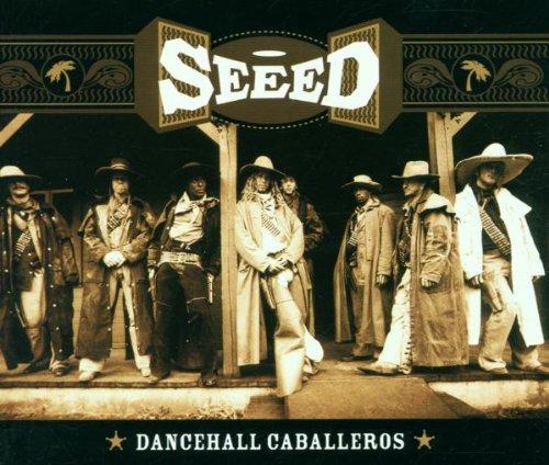 Seeed - Dancehall Caballeros (Maxi)