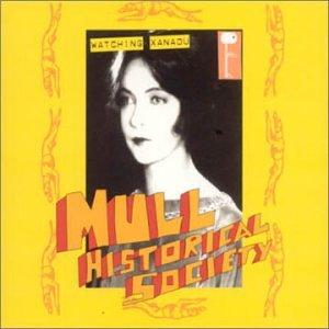 Mull Historical Society - Watching Xanadu, Pt. 1 (UK-Import)(Maxi)