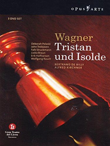 Wagner , Richard - Tristan und Isolde (De Billy, Polaski, Treleaven, Struckmann, Braun, Halvarson, Rauch, Kirchner)