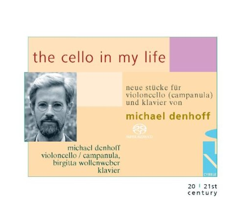 Denhoff , Michael - The Cello in my Life