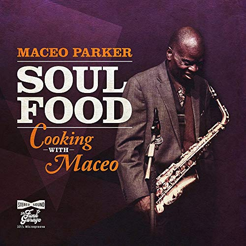 Parker , Maceo - Soul Food - Cooking with Maceo (Limited Edition) (Orange) (Vinyl)