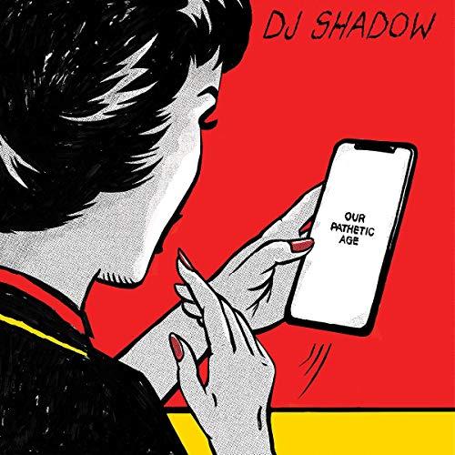DJ Shadow - Our Pathetic Age (Vinyl)