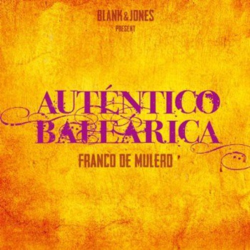 Mulero , Franco De - Autentico Balearica
