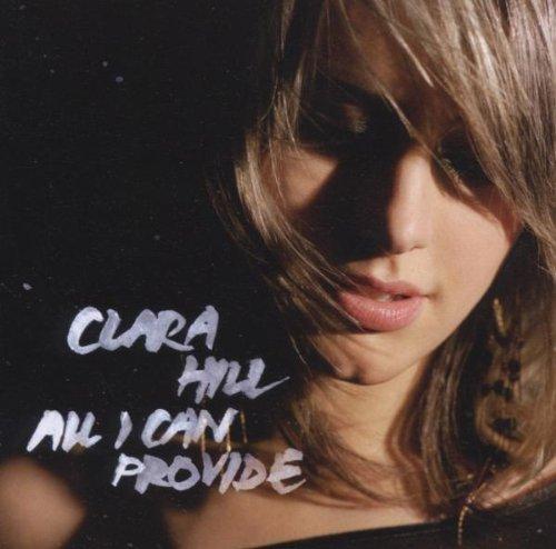 HIll , Clara - All I Can Provide