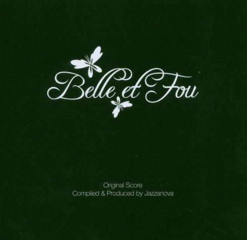 Jazzanova - Belle et fou