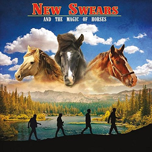 New Swears - And the Magic of Horses