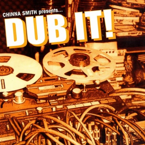 Smith , Earl 'Chinna' - Dub It!