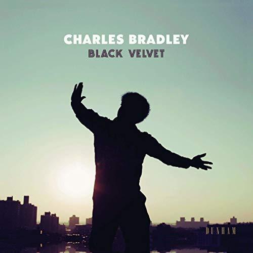 Bradley , Charles - Black Velvet (Vinyl)