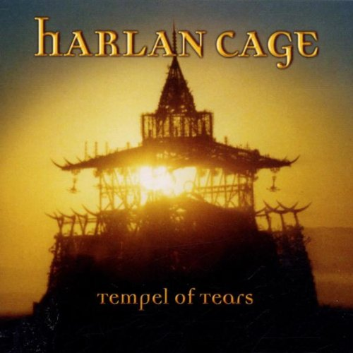 Harlan Cage - Temple of Tears
