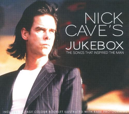 Sampler - Nick Cave's Jukebox - The Songs That Inspired The Man