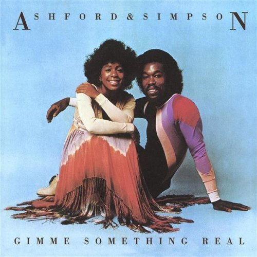 Ashford & Simpson - Gimme something real