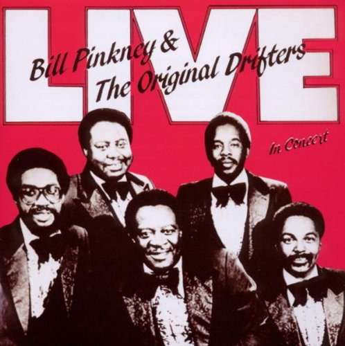 Pinkney , Bill & Original Drifters , The - Live In Concert
