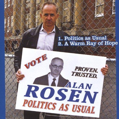 Rosen , Alan - Politics As Usual (Maxi)