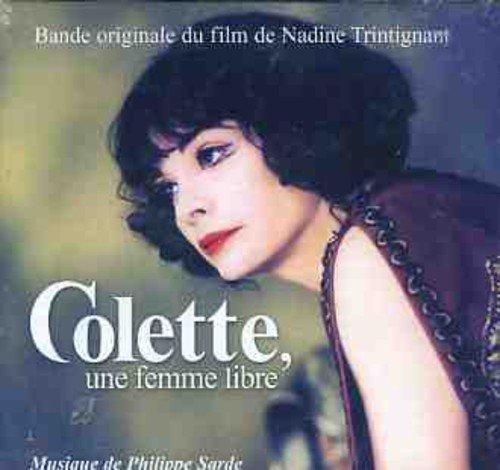 Sarde , Philippe - Colette, Une Femme Libre