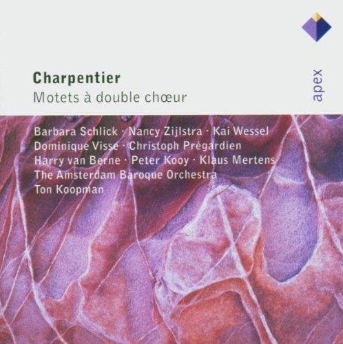 Charpentier , Marc-Antoine - Motets A Double Choeur (Schlick, Zijlstra, Wessel, Visse, Pregardien, Berne, Kooy, Mertens, Koopman)