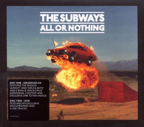 Subways , The - All Or Nothing (DigiPak CD+DVD Edition)
