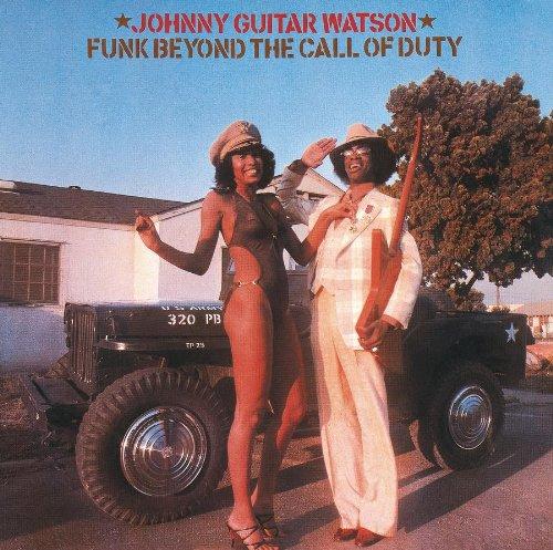 Johnny [+2 Bonus] Watson - Funk Beyond the Call of Duty