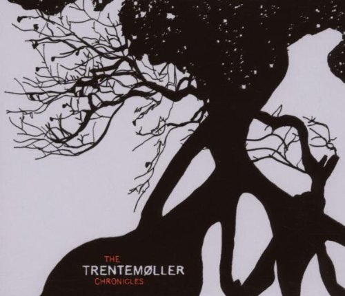 Trentemoeller - The chronicles