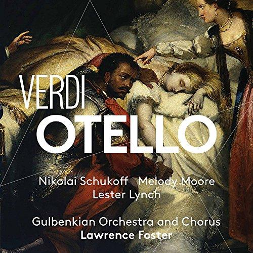 Verdi , Giuseppe - Otello (Schukoff, Moore, Lynch, Foster) (SACD)
