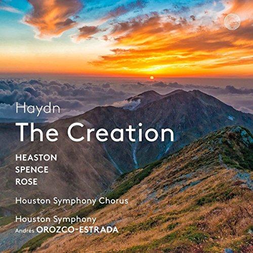 Haydn , Joseph - The Creation - Die Schöpfung (Heaston, Spence, Rose, Orozco-Estrada) (SACD)