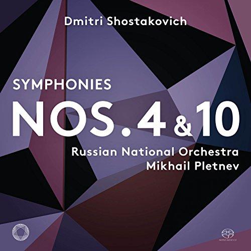Shostakovich , Dmitri - Symphonies Nos. 4 & 10 (Pletnev) (SACD)