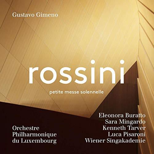 Rossini , Gioacchino - Petite Messe Solennelle (Gimeno, Buratto, Mingardo, Tarver, Pisaroni) (SACD)